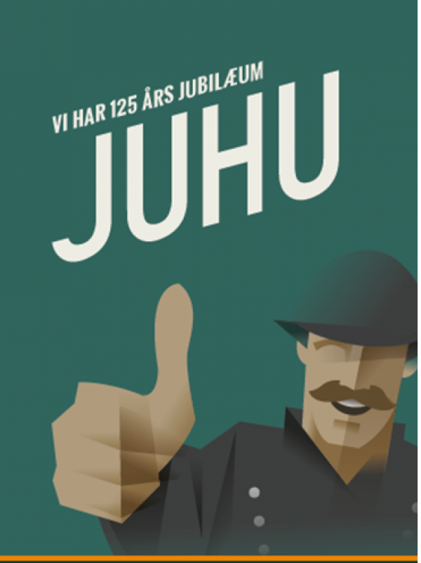 Juhu - Vi har 125 års jubilæum